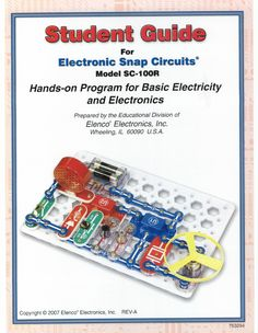 Student Guide for Electronic Snap Circuits Hands-on Program for Basic Electricity (Model Snap Circuits, Electronic Kits, Student Guide, Stem Learning, Circuit Projects, Teacher Resources, Programming, Coding, Electronics