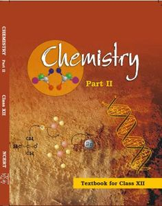 NCERT/CBSE class 12 Chemistry book ChemistryII Chemistry Class 12, Textbook, Study, Board, Studio, Studying, Research, Class Books, Planks