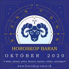Presný mesačný Horoskop - Október 2020 pre znamenie zverokruhu Baran. Bude október pre Barana úspešným mesiacom? Aký je Horoskop Október 2020 Baran, alebo pre iné znamenia zverokruhu? Prečítajte si, čo si Horoskop a osud pripravili pre znamenie Baran počas mesiaca Október 2020 v otázkach zdravia, lásky, vzťahov, práce, peňazí, kariéry, rodiny alebo priateľstva ... Kompletný mesačný Horoskop. #BaranOktober2020 #HoroskopOktober2020 #MesacnyHoroskop October Horoscope, Aries Astrology, Aquarius Horoscope, Cancer Horoscope, Aries Zodiac, Zodiac Signs, Gemini
