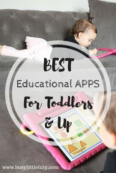 Best Educational Apps for Toddlers and Kids | Preschool Apps | Education | Educational Games | Tablet Games for Kids | iPad Apps for toddlers | iPad apps for kids | busy little izzy blog