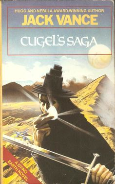 Cugel's Saga is a picaresque fantasy novel by Jack Vance, the third book in the Dying Earth series. High Fantasy, Fantasy Books, Fantasy Art, Classic Sci Fi Books, Best Book Covers, Best Novels, Science Fiction Books, Cool Books, So Little Time