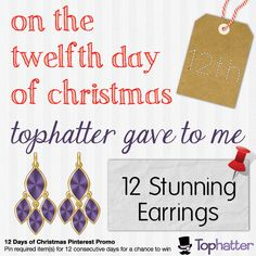 Merry Christmas Eve - we've arrived at the final day of our 12 Days of Christmas Pinterest Promotion. Pin 12 earrings from Tophatter.com to complete your board & make sure to email it to promotions@tophatter.com. For details: http://top.ht/lM.