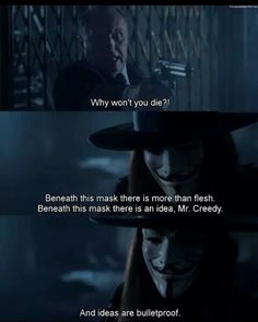 Best Movie Quotes : movie v for vendetta and quote image V For Vendetta Quotes, V For Vendetta 2005, V For Vendetta Movie, V Pour Vendetta, Best Movie Quotes, Film Quotes, Ideas Are Bulletproof, Movie V, Citations Film
