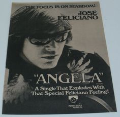 Jose Feliciano Music Ad Feeling Angela Hit Single Advert Full Page Flyer