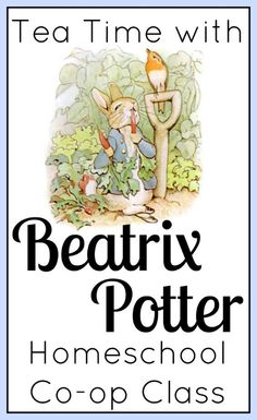 Tea Time with Beatrix Potter Homeschool Co-op Class from Walking by the Way