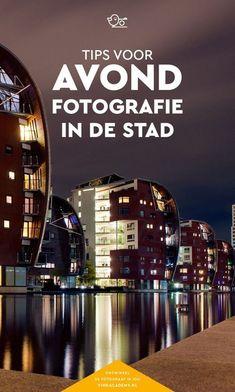 Avondfotografie tips! Maak in de stad mooie avondfoto's en nachtfoto's. Met deze fototips leer je over de fotografie instellingen, waarom een statief belangrijk is en hoe je verkeersstrepen fotografeert. (Artikel in het Nederlands)