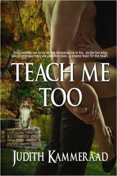 Teach Me Too: Judith Kammeraad: 9781517332723: Amazon.com: Books