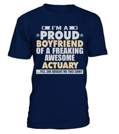 # BOYFRIEND OF AWESOME ACTUARY T SHIRTS . BOYFRIEND OF AWESOME ACTUARY T-SHIRTS. IF YOU PROUD YOUR JOB, THIS SHIRT MAKES A GREAT GIFT FOR YOU AND YOUR GIRLFRIEND ON THE SPECIAL DAY.---AWESOME ACTUARY, ACTUARY JOB SHIRTS, ACTUARY SARCASM T SHIRTS, ACTUARY JOB T-SHIRTS, ACTUARY HOODIES, ACTUARY UGLY SWEATERS, ACTUARY LONG SLEEVE, ACTUARY FUNNY SHIRTS, ACTUARY MAMA, ACTUARY GIRL, ACTUARY GUY, ACTUARY LOVERS, ACTUARY PAPA, ACTUARY GIRLFRIEND, ACTUARY BOYFRIEND, ACTUARY GRANDMA, ACTUARY GRANDPA…
