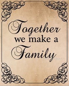 Vintage Together we make a family / Quote / Words. This is a digital download image used for transferring to fabrics and paper.