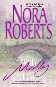 Nora Roberts- Truly Madly Manhattan