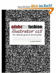 adobe for fashion: illustrator CS5: Amazon.de: Robin Schneider: Englische Bücher