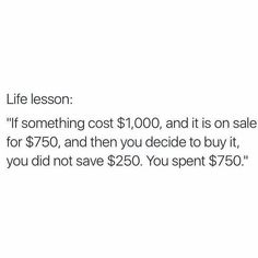 Life Lesson Of The Day: Saving Money August 08 2018 at Financial Quotes, Financial Peace, Financial Literacy, Financial Tips, Quotes To Live By, Life Quotes, Attitude, Money Quotes, Budgeting Money