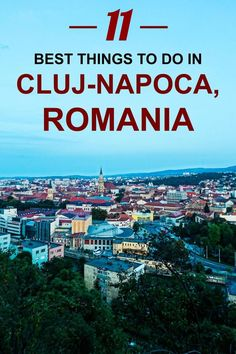 11 Best Things To Do in Cluj-Napoca, Romania - Jack and Gab Explore Romania Facts, Romania Map, Bran Castle Romania, Romania Travel, Bucharest Romania, History Of Romania, Romania People, Stuff To Do, Things To Do