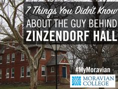 How much do you know about the namesake of Zinzendorf Hall?