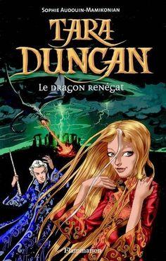 Mes passe-temps.: Tara Duncan : Le Dragon Renégat.