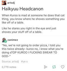 Kuroo would make a really cute kitty