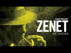 """""""Me gustas"""" de Zenet"""