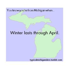 You Know You're From Michigan When... found on Polyvore