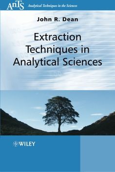 Extraction techniques in analytical sciences / John Dean