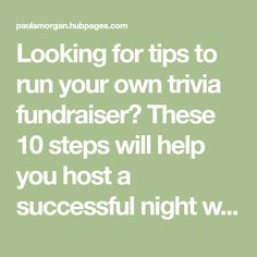 Looking for tips to run your own trivia fundraiser? These 10 steps will help you host a successful night without too much fuss.