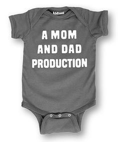 Charcoal 'A Mom and Dad Production' Bodysuit - Infant by It's Just Me #zulily #zulilyfinds