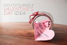 Simple and easy DIY Valentine's Day idea to do for a loved one, near or far! Write on slips of paper (inside jokes, activities, conversation starters) and fill up a jar!