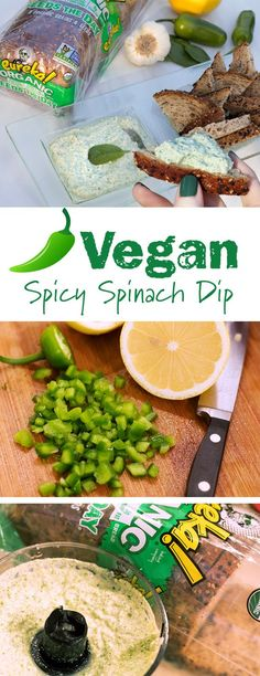 Vegan Spicy Spinach Dip: Classic spinach dip gets a vegan makeover. Combine spinach, tofu, lemon juice, garlic, nutritional yeast and plenty of jalapeños. And serve with toast points made with your favorite eureka! Organic Bread variety.