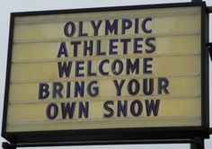 This sign was up for the 2010 Winter Olympics.  Contact Printing, North Vancouver