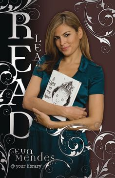 Now that we've had a good look at some of the worst of the American Library Association's celebrity READ posters , I think it's time to off. Reading Posters, Reading Quotes, Kids Reading, Reading Lists, Celebrities Reading, Reading Motivation, American Library Association, Literacy Programs, Eva Mendes