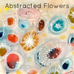 Abstracted Flowers and other tutorials and drawing assignments from Carla Sonheim: The Art of Silliness