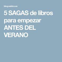 5 SAGAS de libros para empezar ANTES DEL VERANO