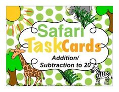$Addition/Subtraction to 20 Task CardsThese task cards would make a great addition to your current curriculum or as a stand alone tool to help your students practice adding and subtracting within 20. This product includes*36 adding /subtracting within 20 task cards*Answer key *9 sheets of task cards/4 task cards per sheet *Mixed addition/subtraction within the number 20*Answer recording sheet *Safari themeProducts from my store that will go along with this product are:Missing Addend Task…