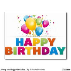 pretty cool happy birthday postcard happy birthday wishes cards birthday greetings for facebook happy