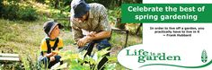 Life is a Garden - Edible gardening: Food from the garden