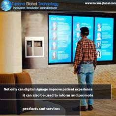 Not only can #digitalsignage improve #patient experience it can also be used to #inform and promote #products and #services. #TucanaGlobalTechnology #Manufacturer #HongKong
