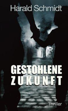 'Gestohlene Zukunft' von Harald Schmidt