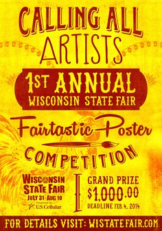 Call For Entries First Annual Poster Art Competition The 2014 Wisconsin State Fair