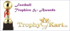 #‎Football‬ #‎Footballtrophies‬ Trophykart, India's largest Football trophy manufacturer and supplier having vast collection of Football Trophies with better-quality customer service, guaranteed low prices.