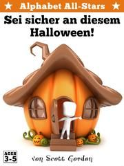 Alphabet All-Stars: Sei sicher an diesem Halloween! ebook by Scott Gordon
