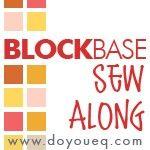 Block Base Sew Along