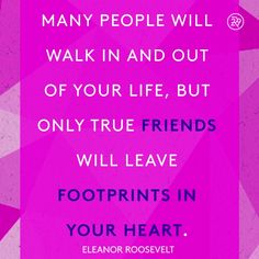 Many people will walk in and out of your life, but only true friends will leave . - Many people will walk in and out of your life, but only true friends will leave footprints in your - Quotes Loyalty, Bff Quotes, Sister Quotes, Best Friend Quotes, Friendship Quotes, Motivational Quotes, Funny Quotes, Inspirational Quotes, Daily Quotes