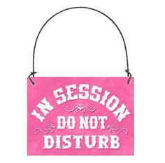 DECO Mini SIGN  IN SESSION Do Not Disturb Fits over Doorknob PLAQUE Pink USA New #DecorativeGreetingsInc #DoorKnobHanger