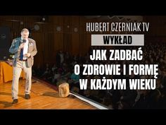 (6245) Hubert Czerniak TV - Jak zadbać o dobre zdrowie i świetną formę w każdym wieku - To możliwe! #Wykład - YouTube Youtube, Film, Health, Movie, Film Stock, Health Care, Movies, Films, Salud
