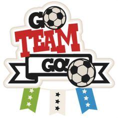 Go Team Go Soccer SVG scrapbook title football svg cut file cute cut files for cricut cute svg cuts free svgs