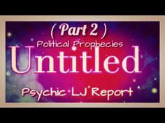 POLITICAL PROPHECIES , PSYCHIC LJ REPORT ! FORECAST 2021-2022 ( PART 2 ) Tarot Reading, Crystal Ball, The Creator, It Works, Politics, Neon Signs, Youtube, Nailed It, Youtubers