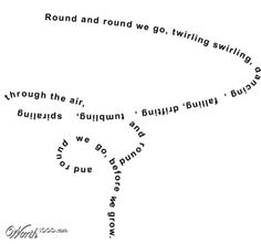 Concrete Poetry  | Here are some examples of concrete word poems that you may enjoy,
