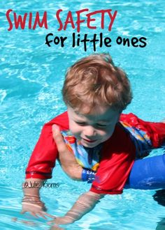 Swim Safety for Little Ones: Keeping Your Kids Safe in the Pool. The 8 tips for extra swim protection are great! @Julie Forrest Kieras @ A Year With Mom and Dad