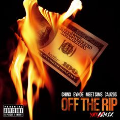 "Chinx Feat. Bynoe, MeetSims & Cau2G$ - Off I Rip ""Yay Mix"" #newmusic"