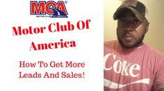 Motor Club of America How To Get Leads and Sales | Motor Club of America...