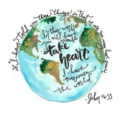 """""""I have told you these things so that in me you may have peace. in this world you will have trouble but take heart I have overcome the world."""" -John Bible Scripture doodle art quote for time of Bible Verses Quotes, Bible Scriptures, Faith Quotes, Peace Bible Quotes, Peace Verses, Bible Verses For Encouragement, Inspiring Bible Verses, World Peace Quotes, Encouraging Bible Quotes"""